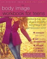 Body Image Workbook for Teens
