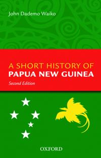 A Short History of Papua New Guinea