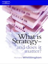 What Is Strategy----And Does It Matter