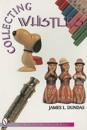 Collecting Whistles
