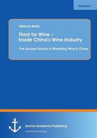 Thirst for Wine - Inside China's Wine Industry