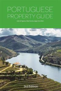 Portuguese Property Guide - Buying, Renting, Living and Working in Portugal