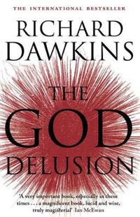 The God Delusion. Richard Dawkins