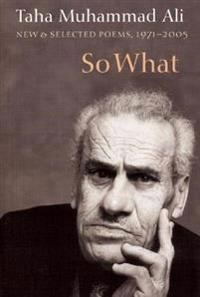 So What: New & Selected Poems, 1971-2005