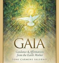 Wisdom of Gaia: Guidance and Affirmations from the Earth Mother