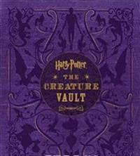 Harry Potter: The Creature Vault: The Creatures and Plants of the Harry Potter Films [With Poster]