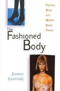 The Fashioned Body: An Introduction