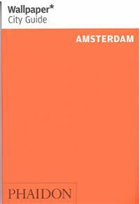 Wallpaper City Guide Amsterdam 2014