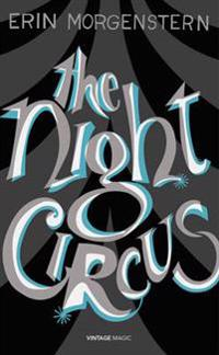 The Night Circus (Vintage Magic)