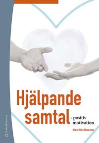 Hjälpande samtal - - positiv motivation