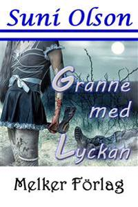 Granne med lyckan - Suni Olson - ebok(9789188746863)   Adlibris ...