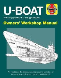 U-Boat Owners' Workshop Manual