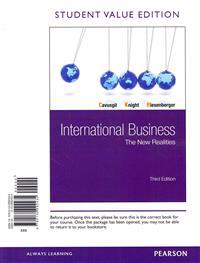 International Business: The New Realities, Student Value Edition Plus 2014 Mymanagementlab with Pearson Etext -- Access Card Package