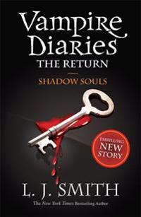 Vampire Diaries: Shadow Souls