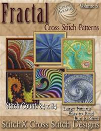 Fractal Cross Stitch Collection Volume 5: Full Color Graphs