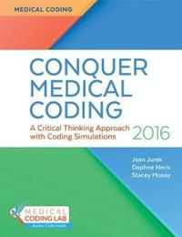 Conquering Medical Coding: A Critical Thinking Approach with Coding Simulations