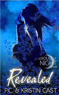 Revealed (House of Night 11)
