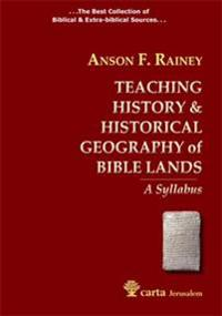 Teaching HistoryHistorical Geography of Bible Lands