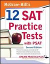 Mcgraw-Hill's 12 SAT Practice Tests with PSAT