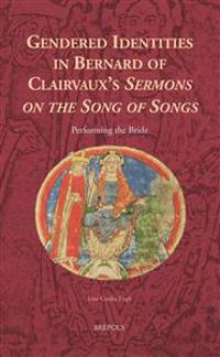 Gender and Self-Representation in Bernard of Clairvaux's Sermons on the Song of Songs