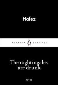 The Nightingales are Drunk