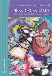Criss-Cross Tales : Short Stories from English-speaking Cultures
