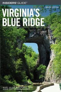 Insiders' Guide To Virginia's Blue Ridge