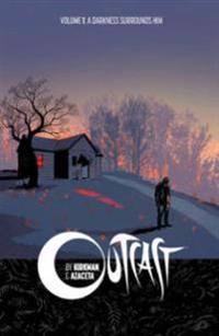 Outcast by Kirkman & Azaceta 1