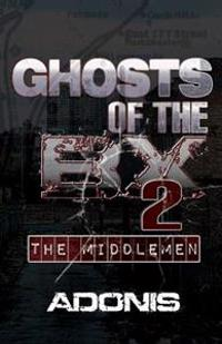 Ghosts of the Bx 2 (the Middlemen)
