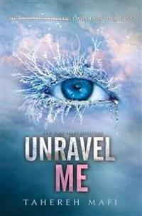Unravel Me