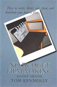 No Budget Film Making