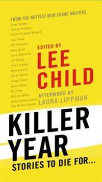Killer Year: Stories to Die For...