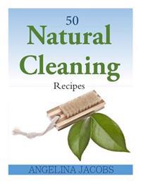 50 Natural Cleaning Recipes