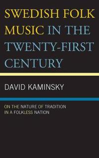 Swedish Folk Music in the Twenty-First Century