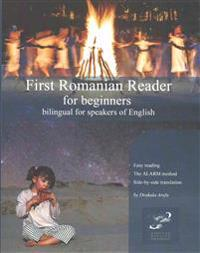 First Romanian Reader for Beginners: Bilingual for Speakers of English