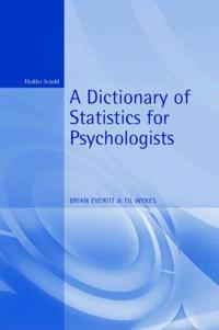 Dictionary of Statistics for Psychologists