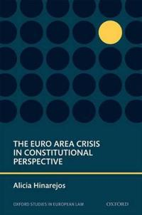The Eurozone Crisis in Constitutional Perspective