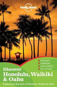 Lonely Planet Discover Honolulu, Waikiki & Oahu