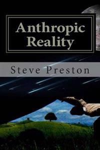 Anthropic Reality
