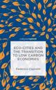 ECO-Cities and the Transition to Low Carbon Economies