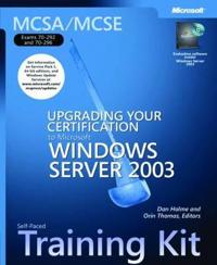 McSa/MCSE Self-Paced Training Kit (Exams 70-292 and 70-296): Upgrading Your Certification to Microsoft Windows Server 2003: Upgrading Your Certificati