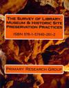 The Survey of Library, Museum & Historic Site Preservation Practices