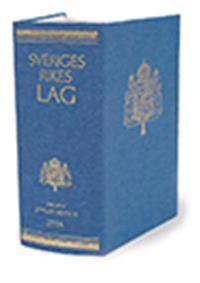 Sveriges Rikes Lag 2015 (klotband) : Sveriges Rikes Lag gillad och antagen på Riksdagen år 1734, stadfäst av Konungen den 23 januari 1736. Med tillägg av författningar som kommit ut från trycket fram till början av januari 2015.
