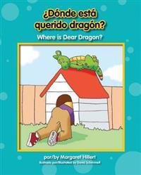¿Donde está querido dragón? / Where is Dear Dragon?