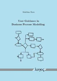 User Guidance in Business Process Modelling
