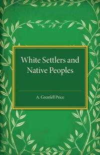 White Settlers and Native Peoples