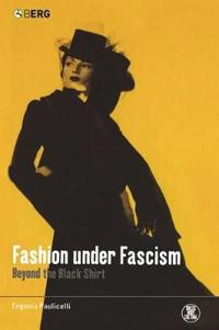 Fashion Under Facism