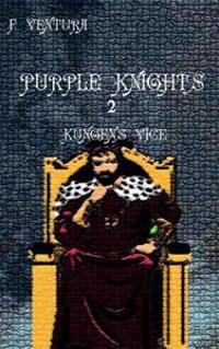 Purple Knights 2 Kungens Vice