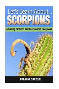 Scorpions: Amazing Pictures and Facts about Scorpions