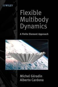 Flexible Multibody Dynamics: A Finite Element Approach